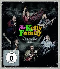 Cover The Kelly Family - We Got Love - Live [DVD]
